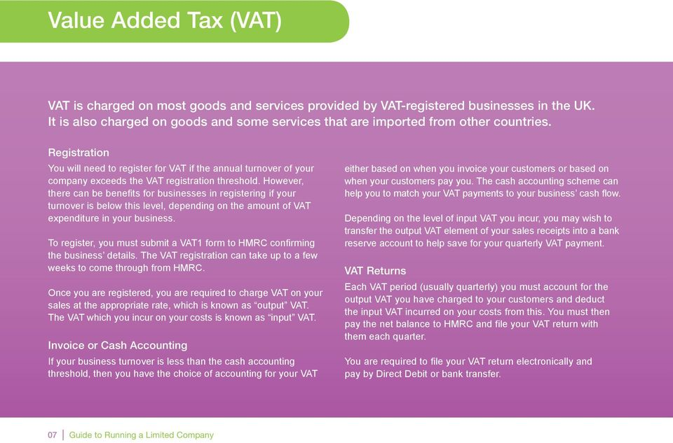 However, there can be benefits for businesses in registering if your turnover is below this level, depending on the amount of VAT expenditure in your business.