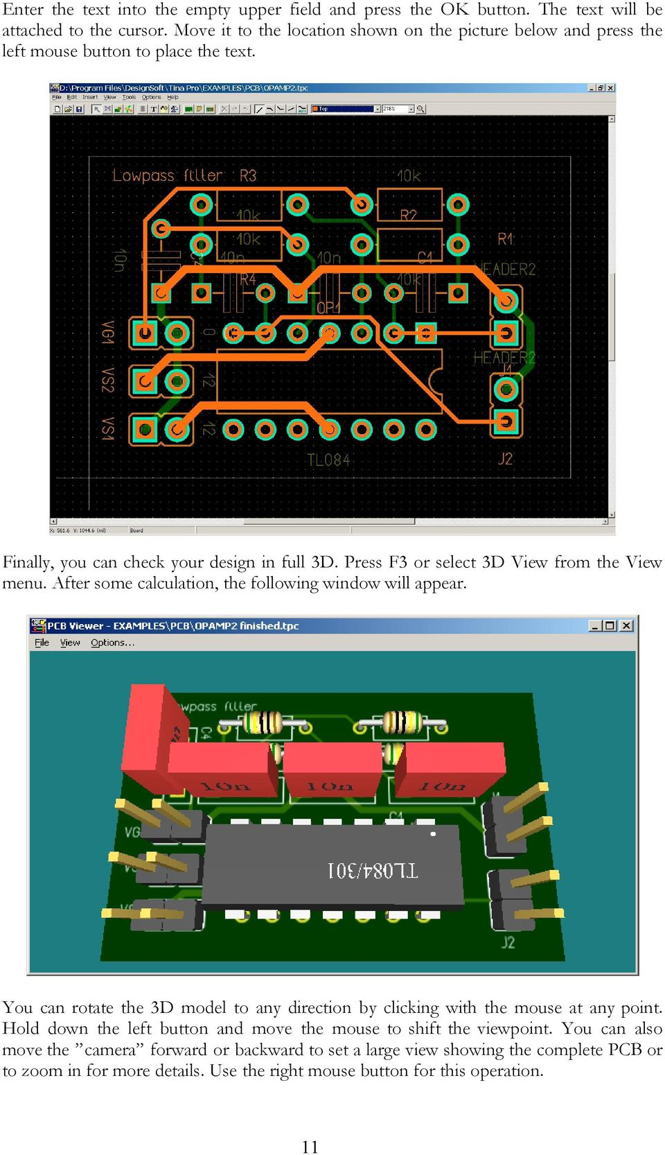 Tina Pcb Design Manual Designsoft Pdf Circuit Simulation And With Press F3 Or Select 3d View From The Menu After Some Calculation