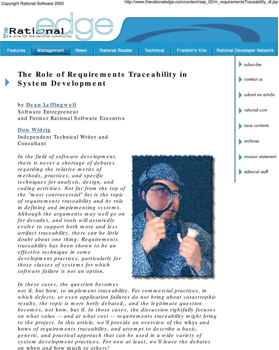 "Not far from the top of the ""most controversial"" list is the topic of requirements traceability and its role in defining and implementing systems."
