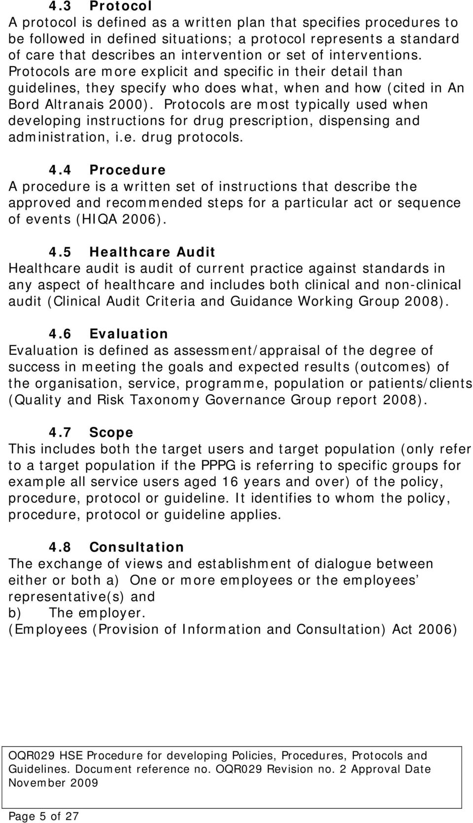 HSE Procedure for developing  Policies, Procedures, Protocols and