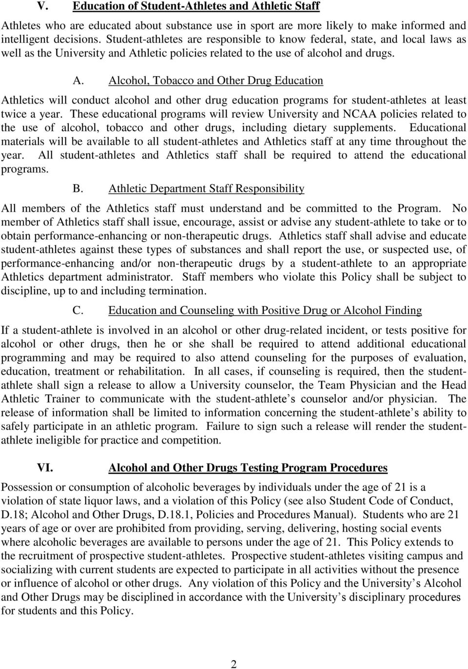 hletic policies related to the use of alcohol and drugs. A.