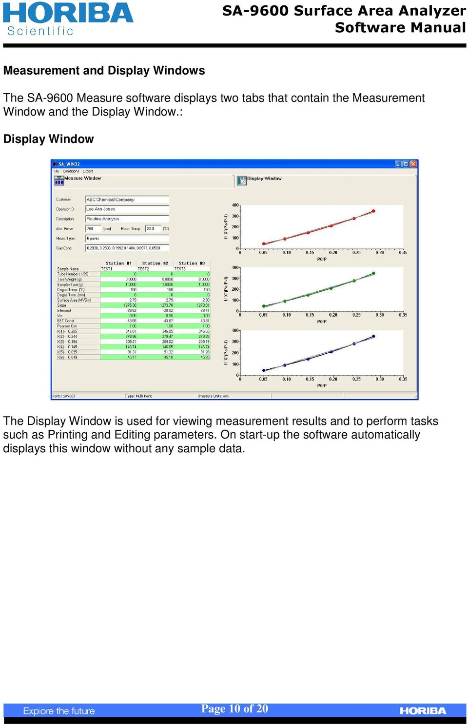 : Display Window The Display Window is used for viewing measurement results and to perform