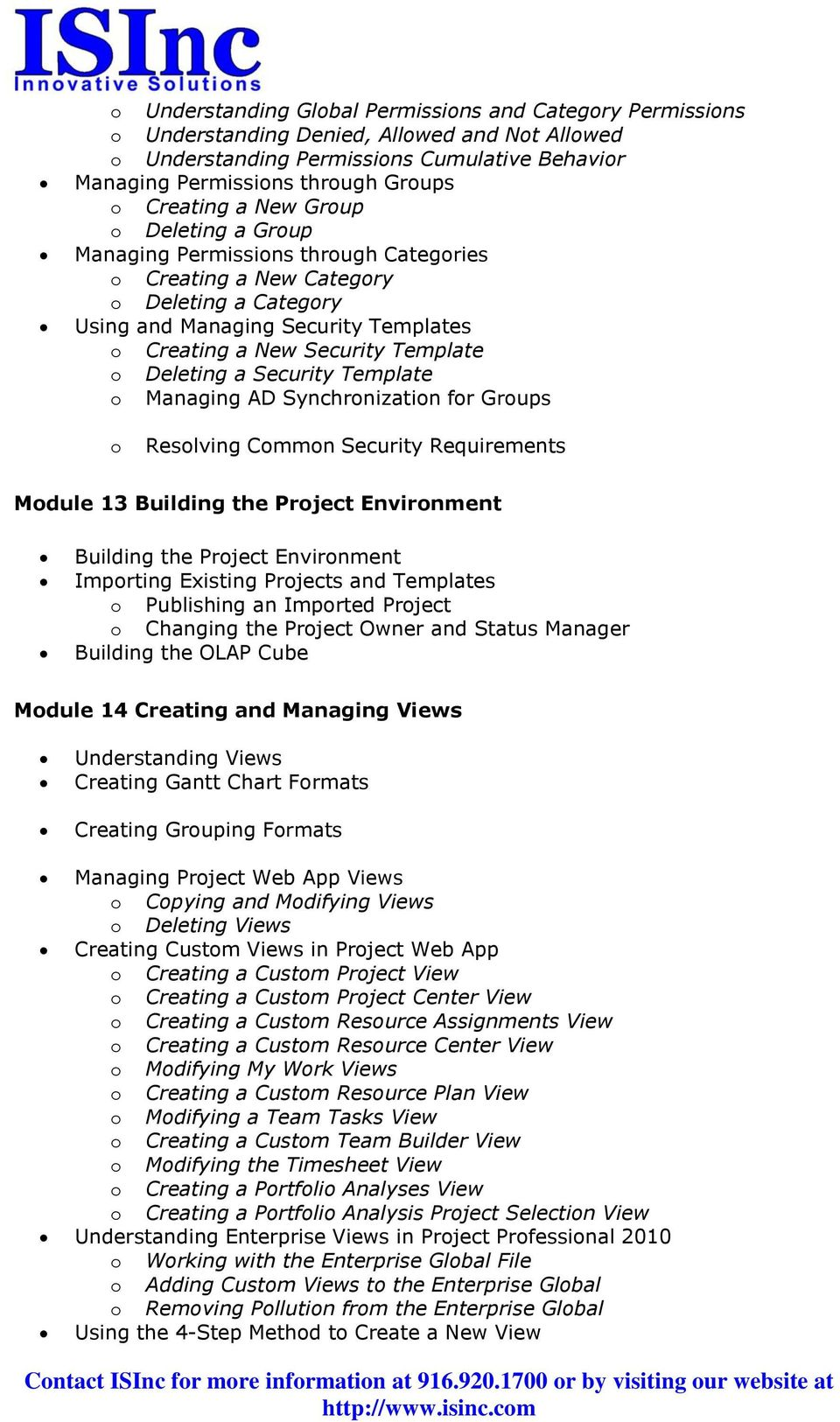 Template o Deleting a Security Template o Managing AD Synchronization for Groups o Resolving Common Security Requirements Module 13 Building the Project Environment Building the Project Environment
