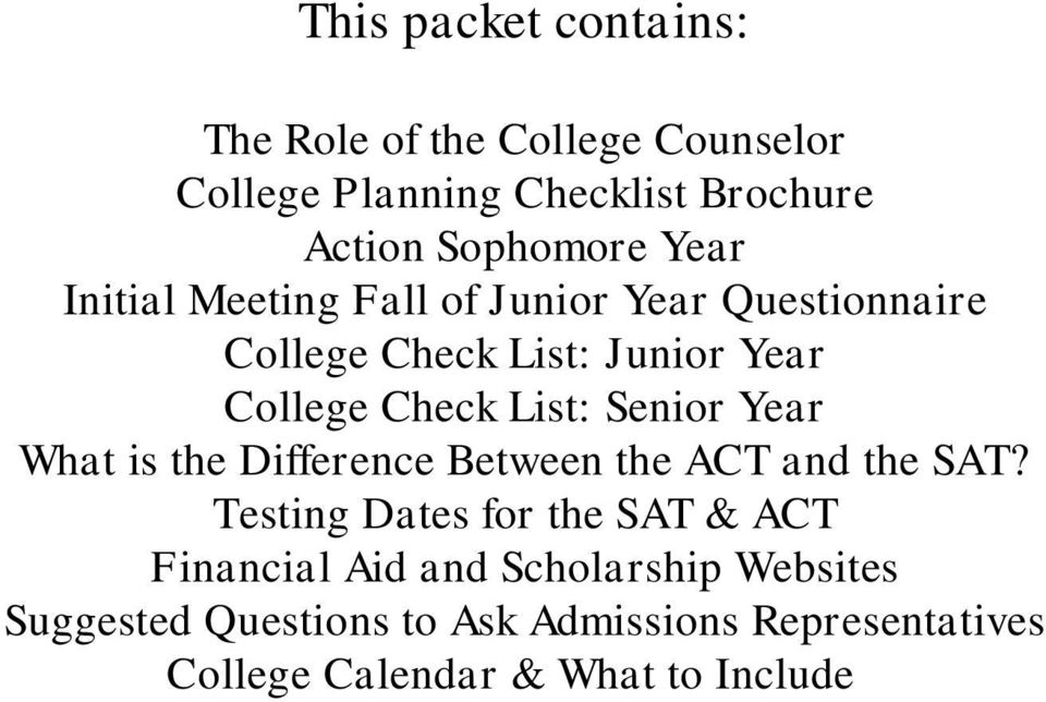 Senior Year What is the Difference Between the ACT and the SAT?