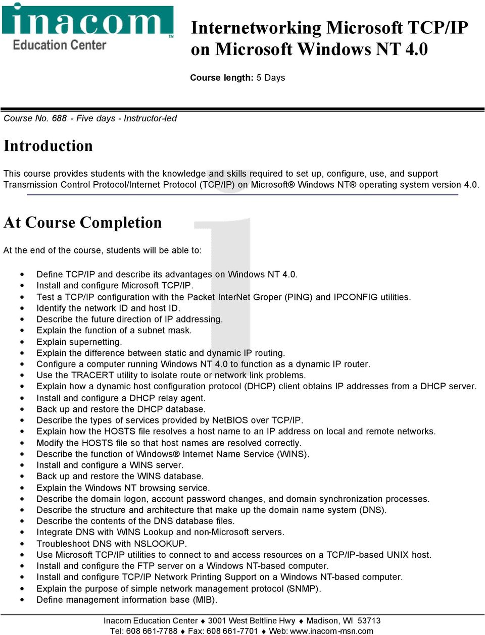 Protocol (TCP/IP) on Microsoft Windows NT operating system version 4.0.