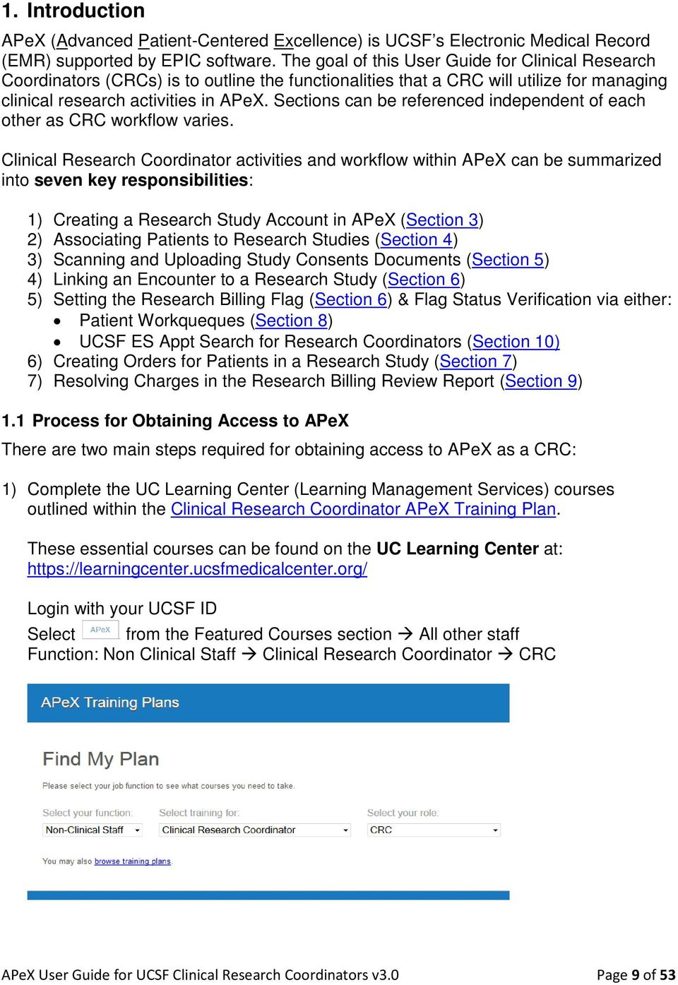 User Guide  For UCSF Clinical Research Coordinators (CRCs