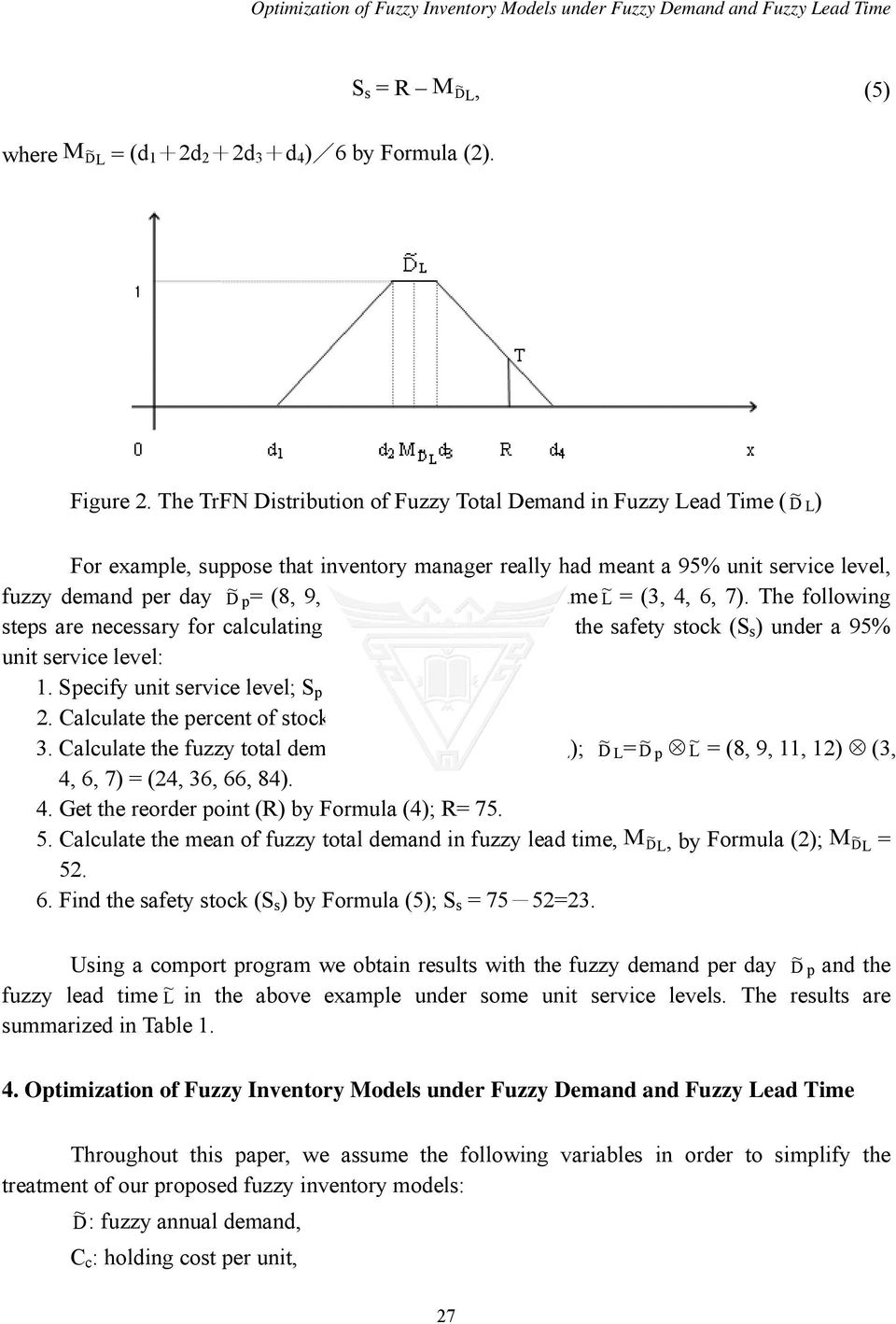 Optimization of Fuzzy Inventory Models under Fuzzy Demand and Fuzzy