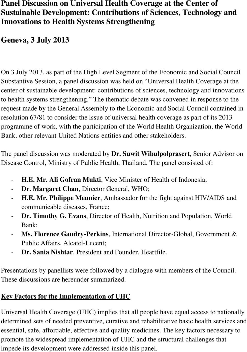 contributions of sciences, technology and innovations to health systems strengthening.