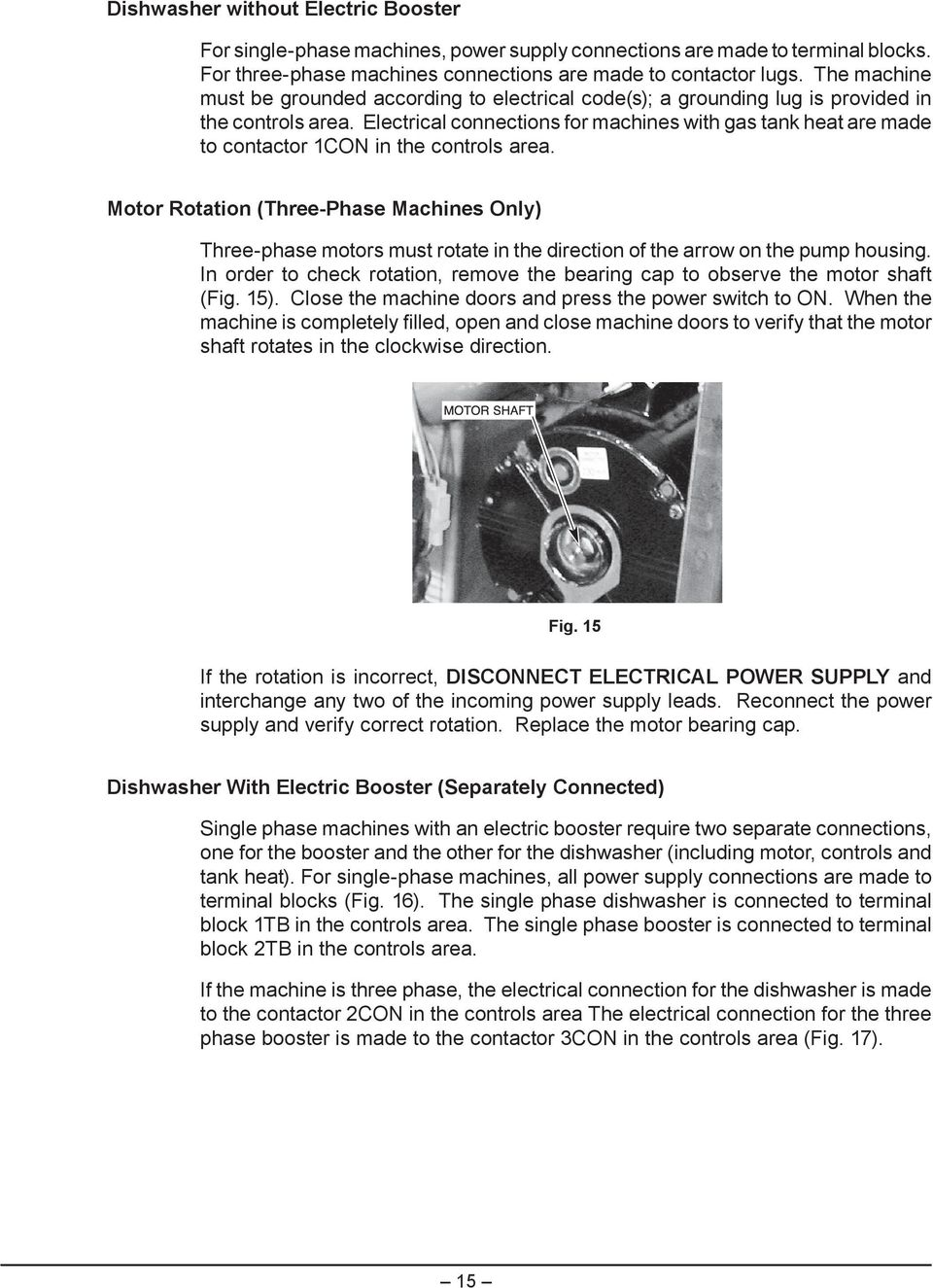 Am Select Dishwashers Pdf Phase For Diagram Three Wiring Gas Booster Electrical Connections Machines With Tank Heat Are Made To Contactor 1con In The Controls