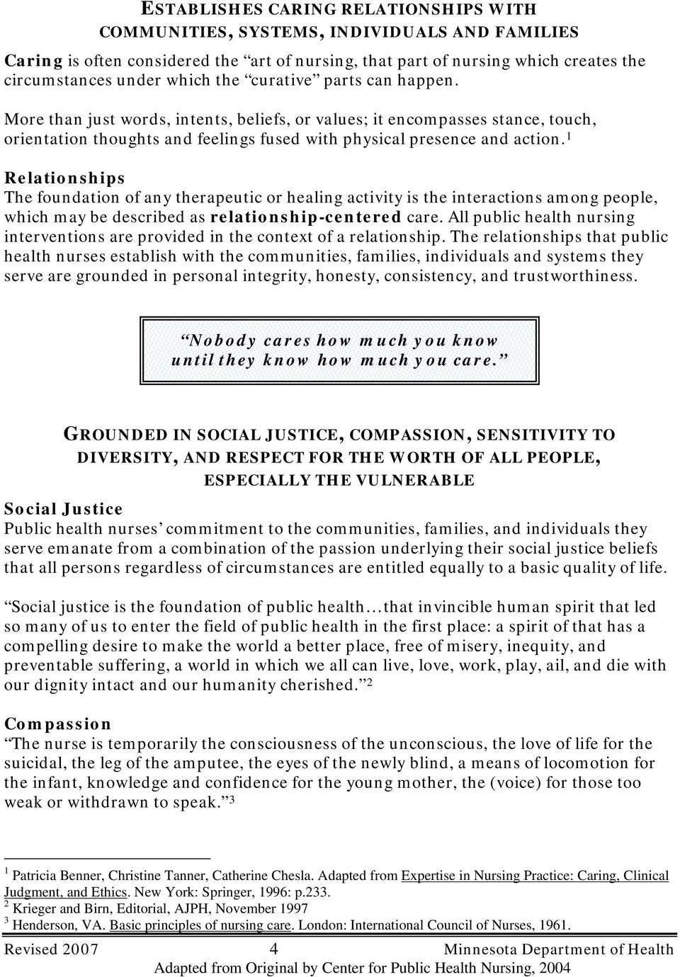 1 Relationships The foundation of any therapeutic or healing activity is  the interactions among people,