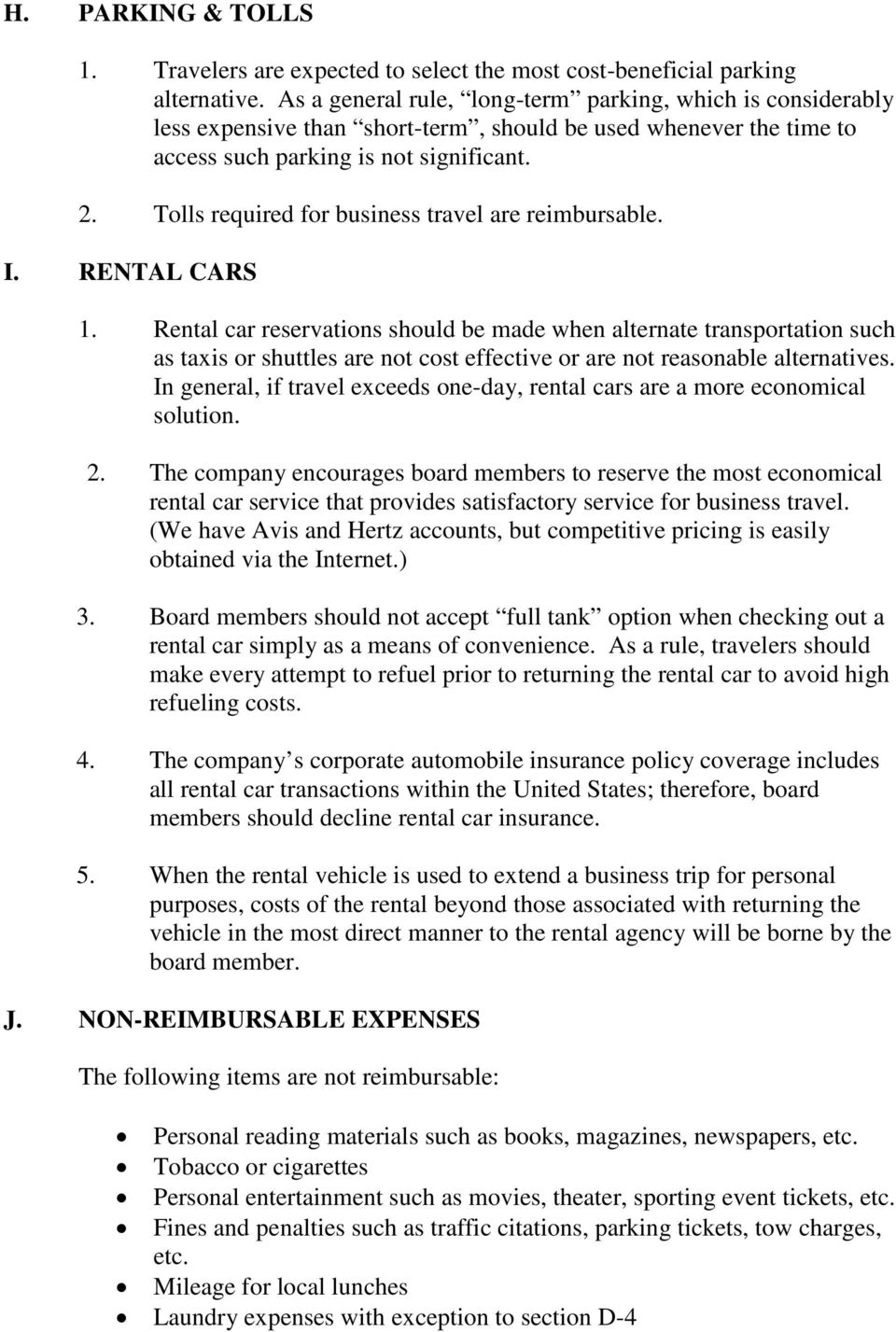 Tolls required for business travel are reimbursable. I. RENTAL CARS 1.