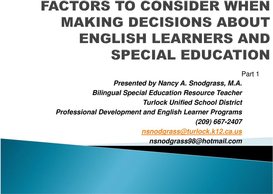 Bilingual Special Education Resource Teacher Turlock Unified