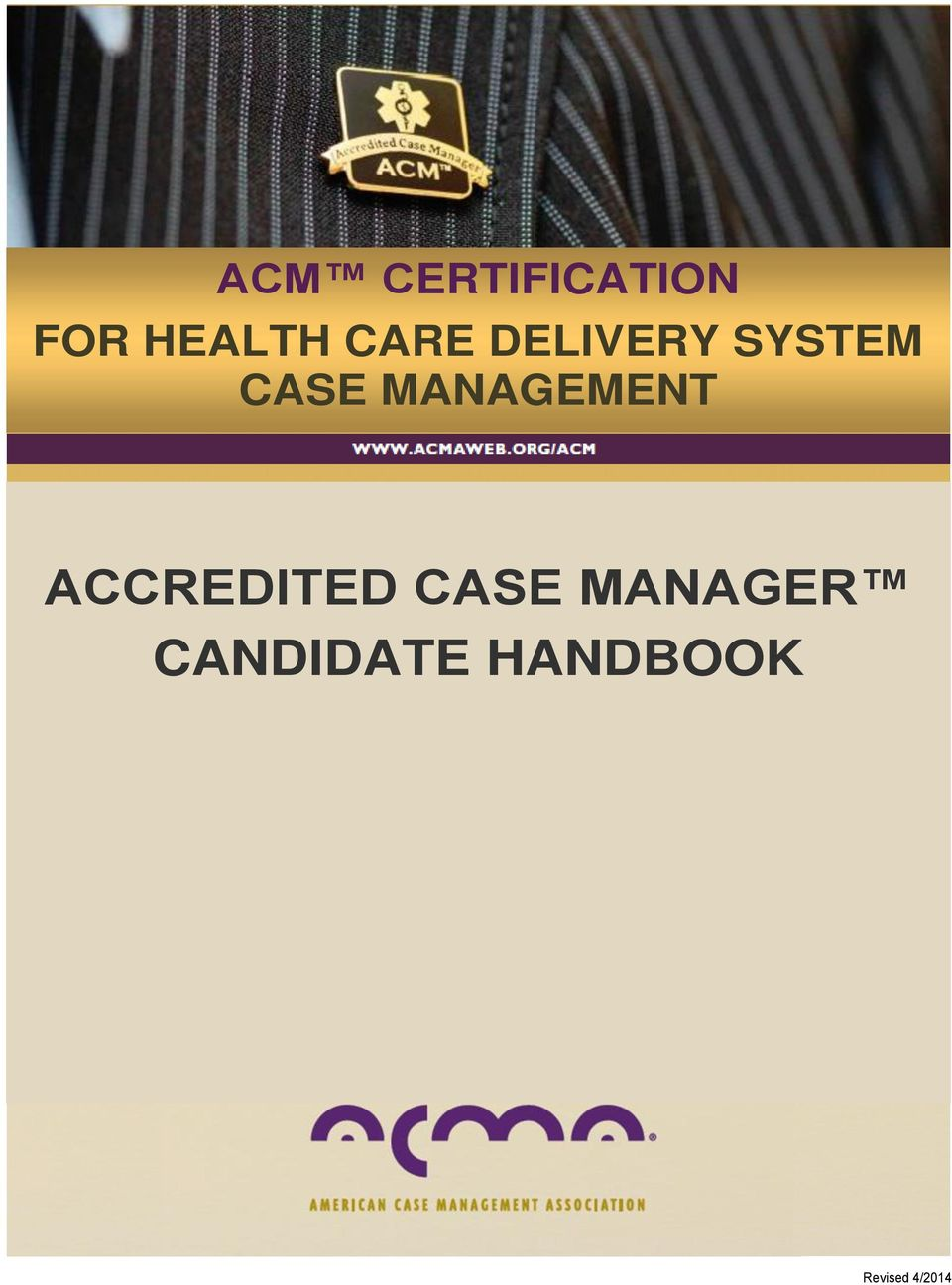 Acm Certification For Health Care Delivery System Case Management