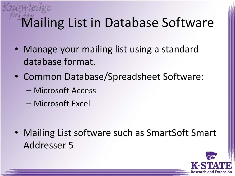 Common Database/Spreadsheet Software: Microsoft Access
