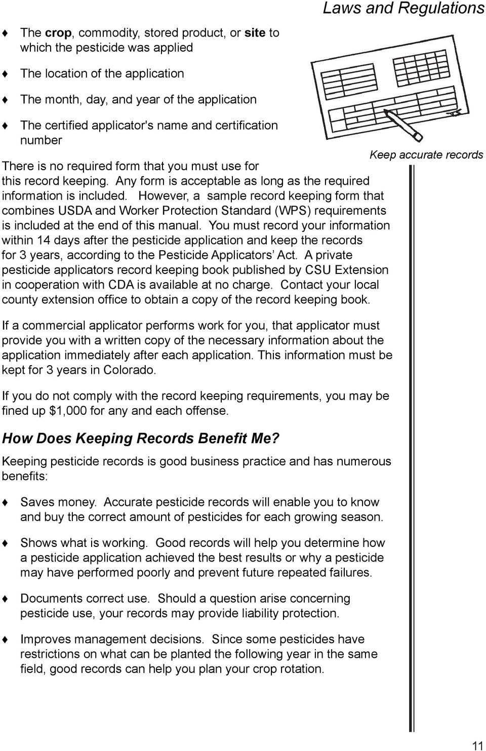 However, a sample record keeping form that combines USDA and Worker  Protection Standard (WPS