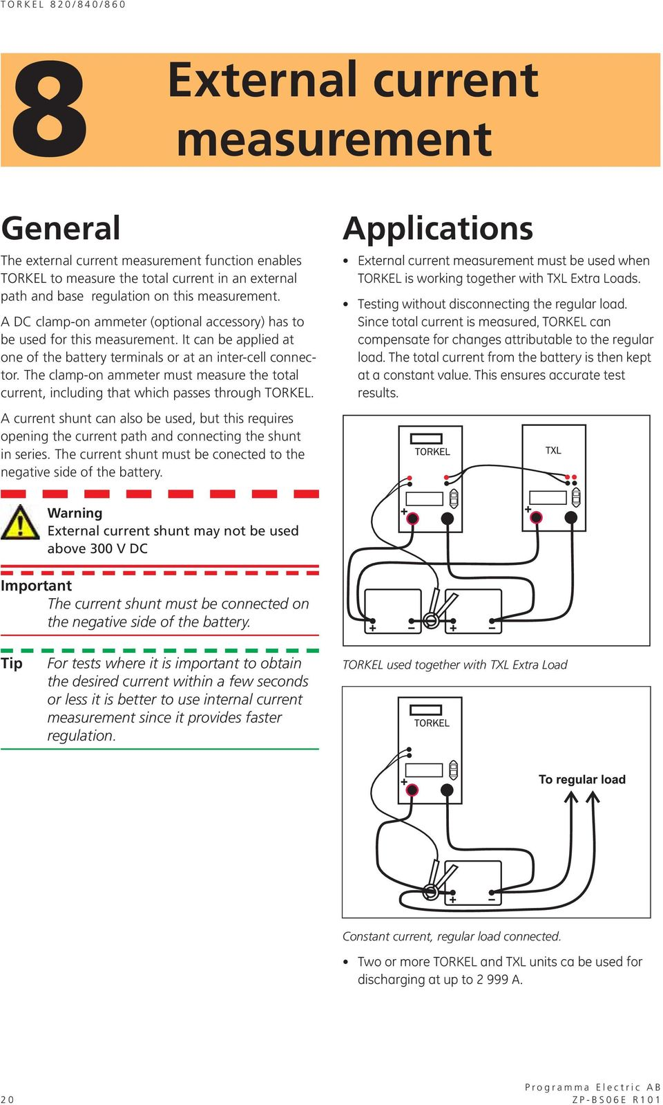 Torkel 820 840 860 Battery Load Units Users Manual Pdf Constant Current Sink Work 2 How Does A The Clamp On Ammeter Must Measure Total Including That Which Passes Through