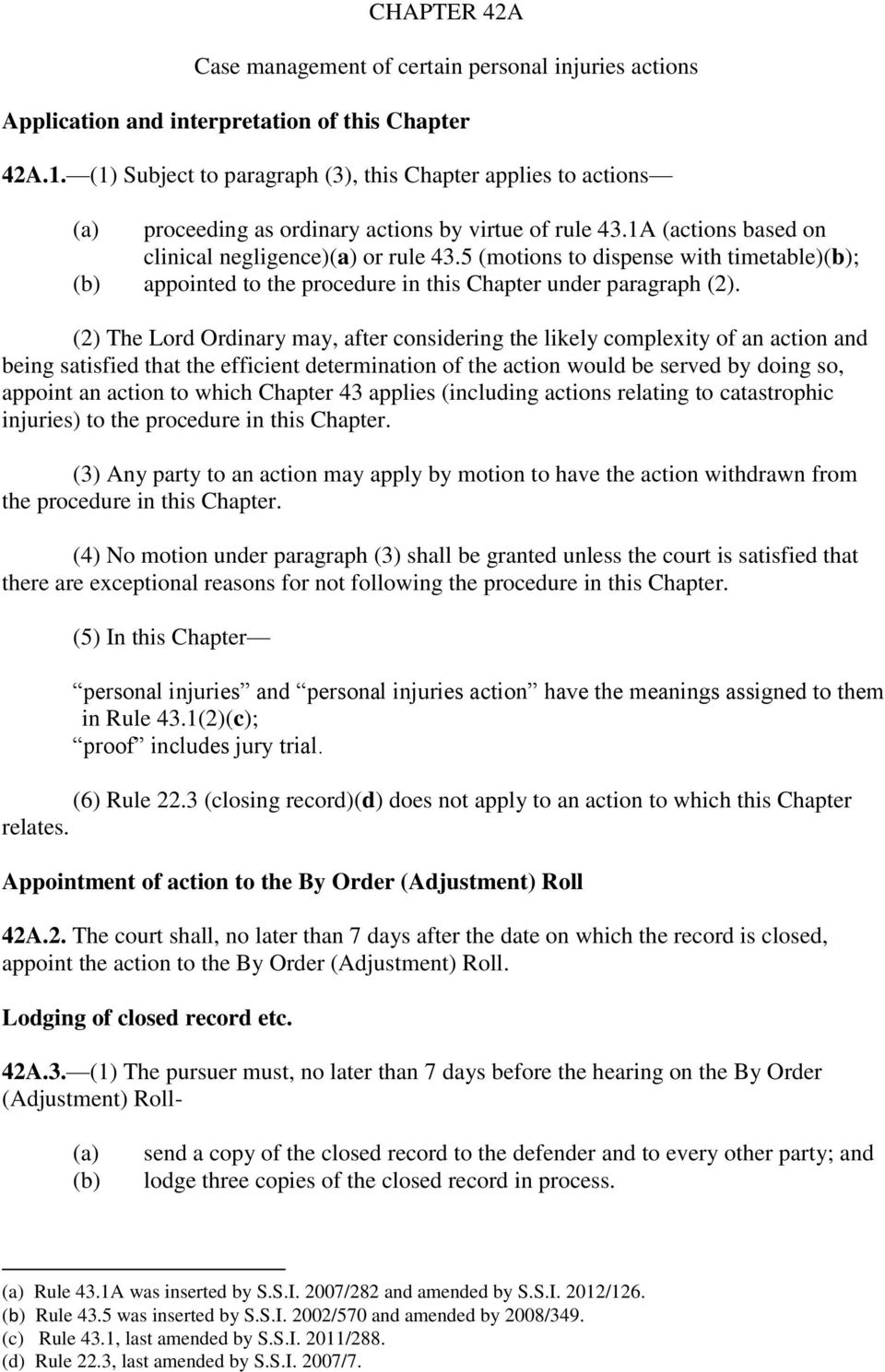5 (motions to dispense with timetable); appointed to the procedure in this Chapter under paragraph (2).
