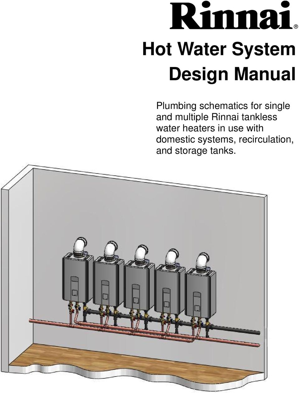 tankless water heaters in use with