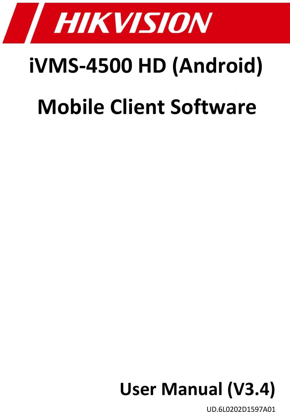 ivms-4500 HD (Android) Mobile Client Software User Manual (V3 4) - PDF
