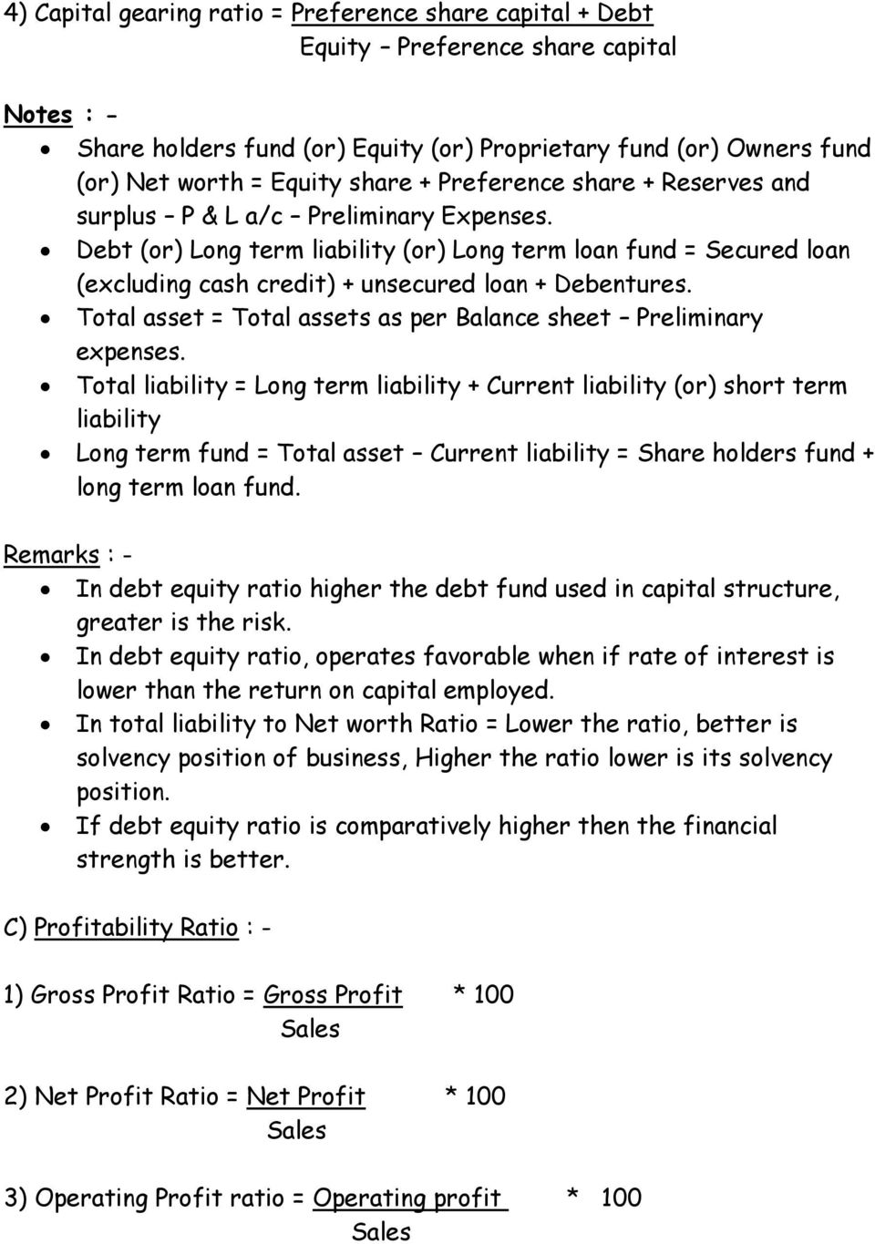 Total asset = Total assets as per Balance sheet Preliminary expenses.