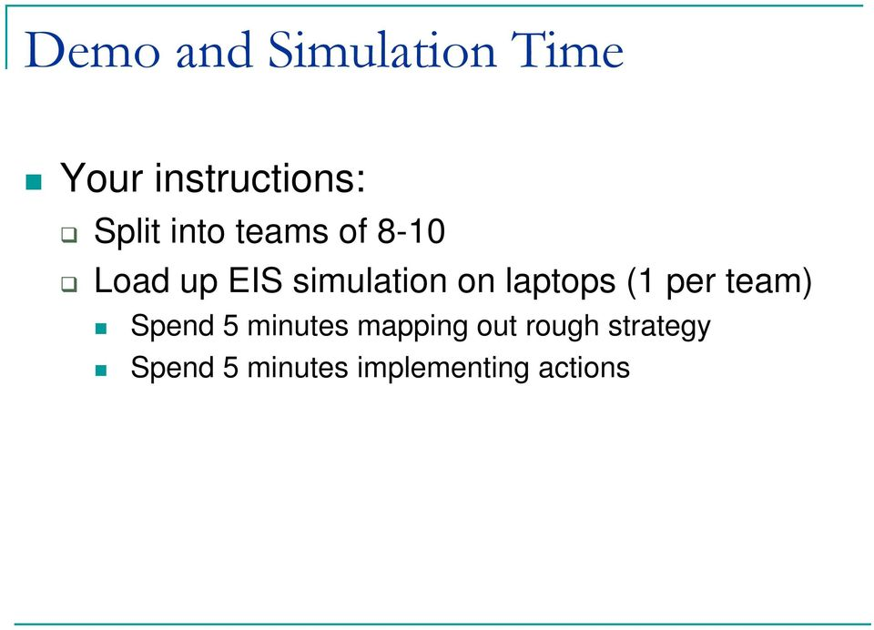 on laptops (1 per team) Spend 5 minutes mapping