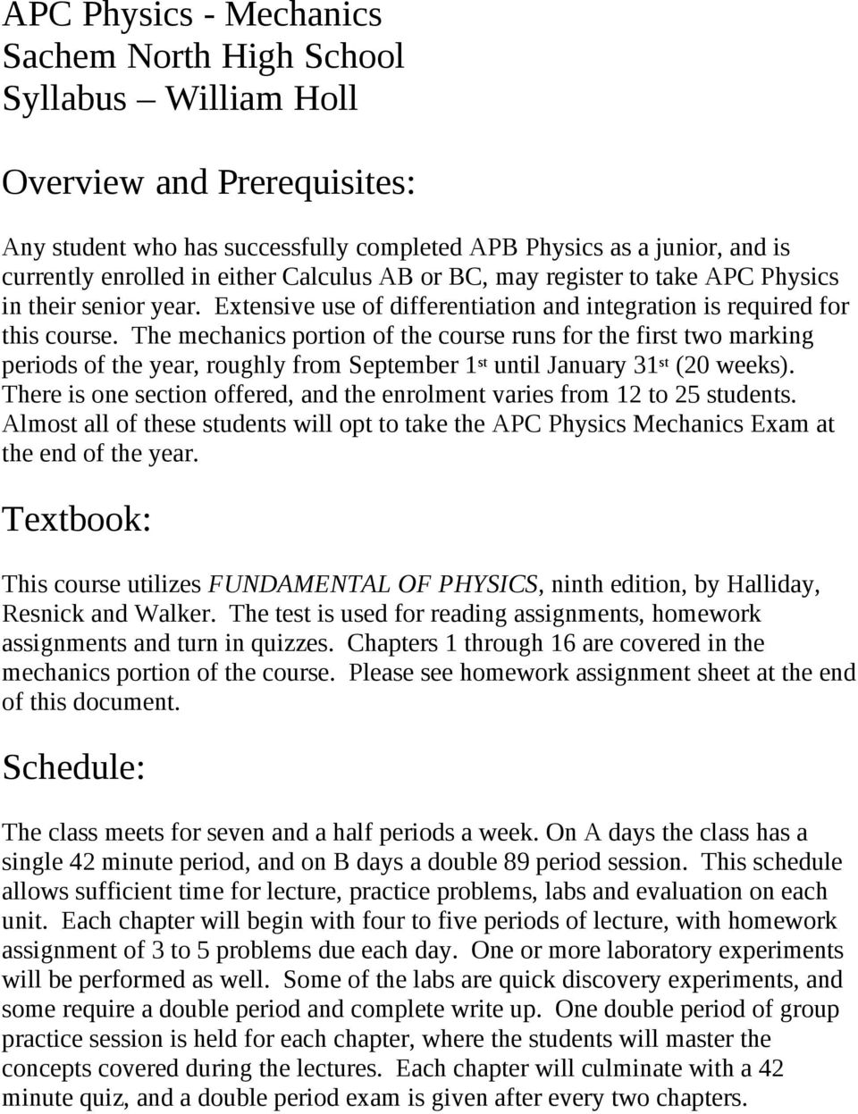 APC Physics - Mechanics Sachem North High School Syllabus William
