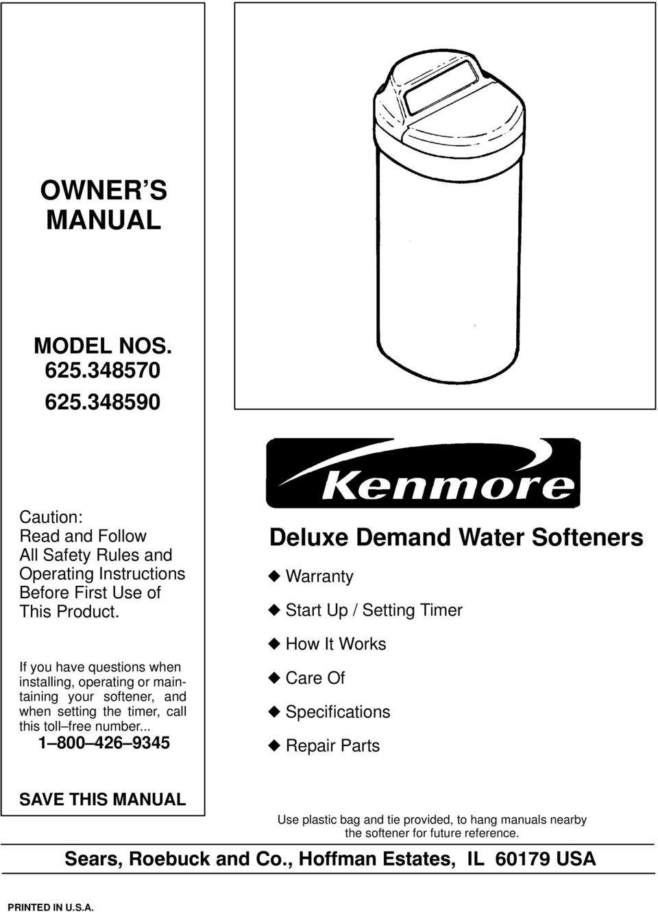 OWNER S MANUAL  Deluxe Demand Water Softeners MODEL NOS - PDF