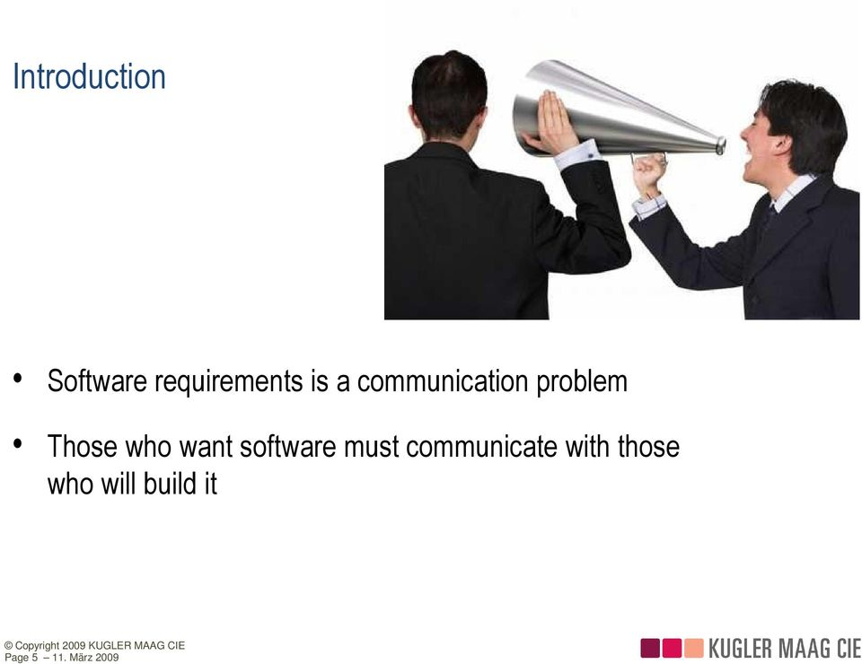 want software must communicate with