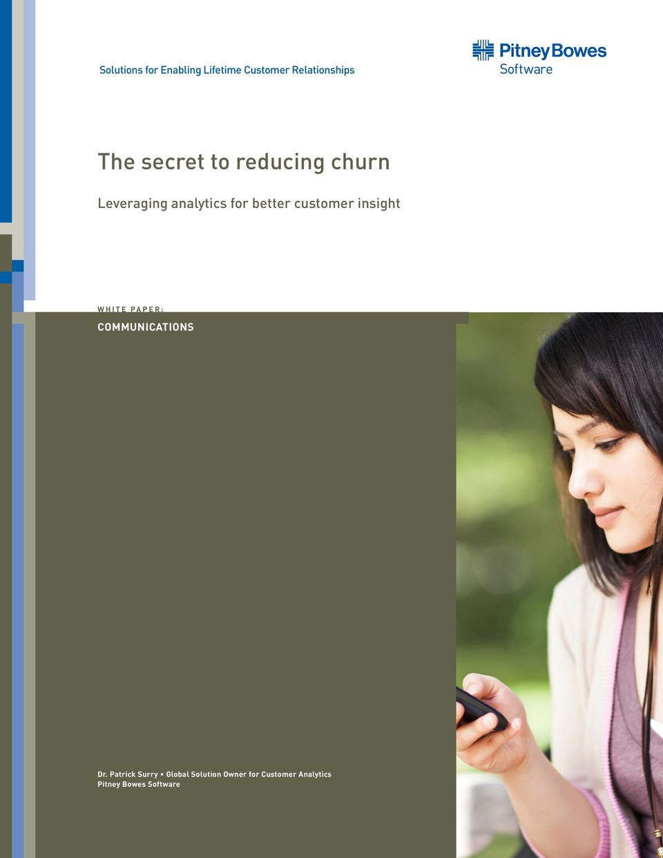 customer insight WHITE PAPER: COMMUNICATIONS Dr.