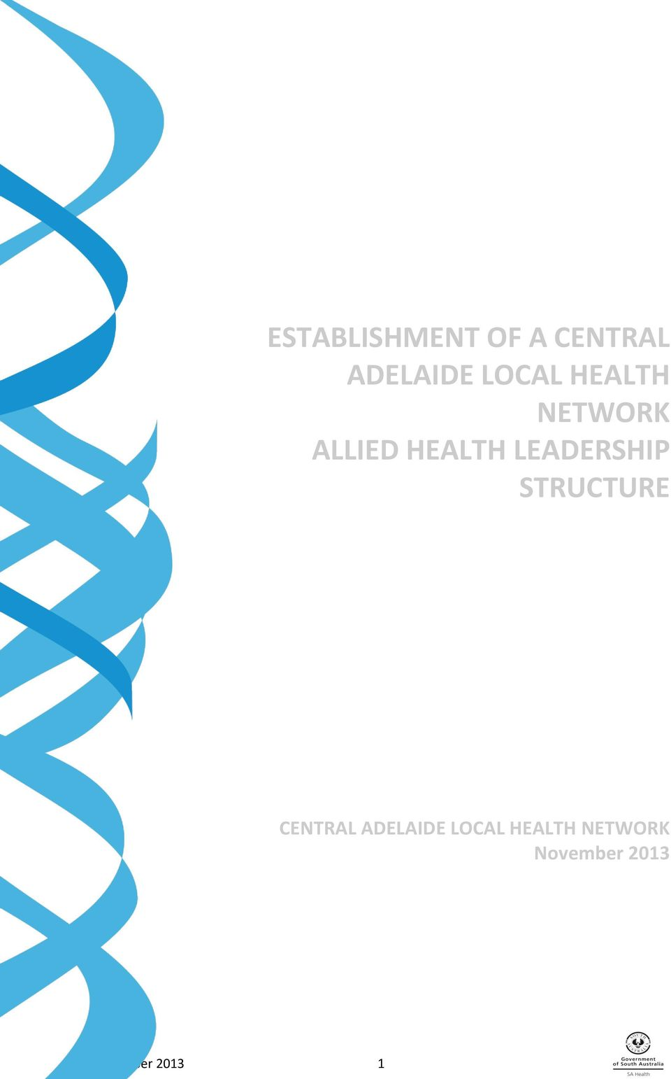 LEADERSHIP STRUCTURE CENTRAL ADELAIDE