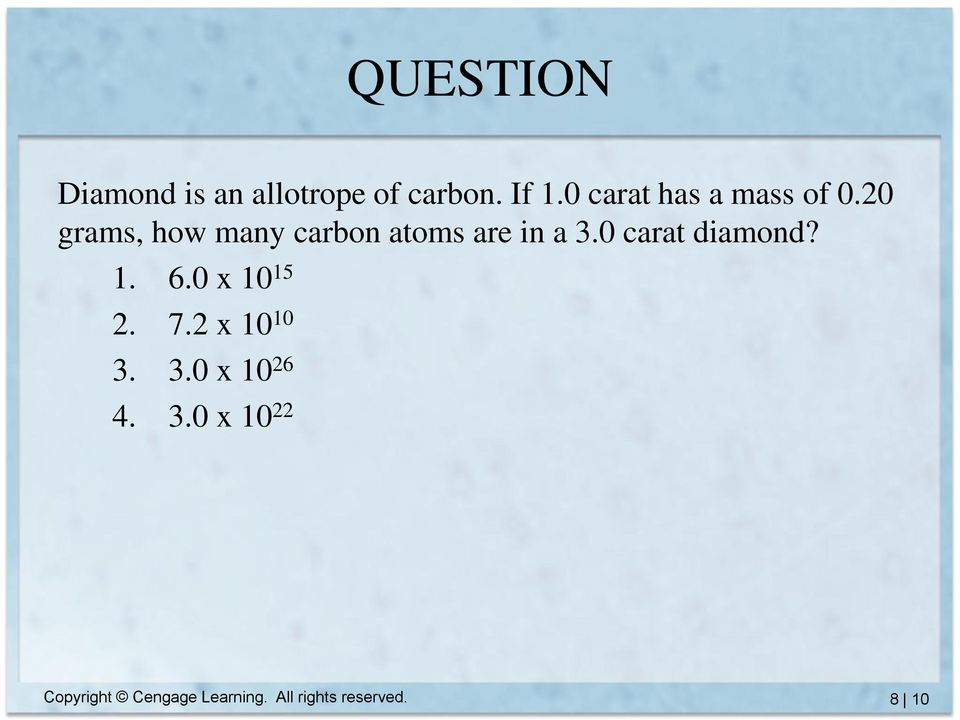 20 grams, how many carbon atoms are in a 3.0 carat diamond? 1.