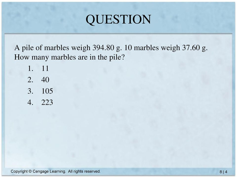 How many marbles are in the pile? 1. 11 2.