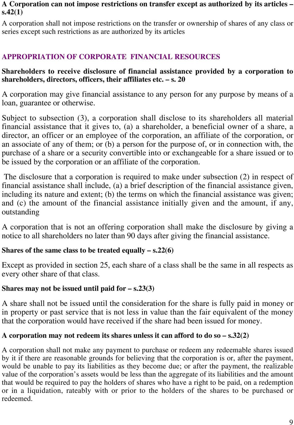 FINANCIAL RESOURCES Shareholders to receive disclosure of financial assistance provided by a corporation to sh