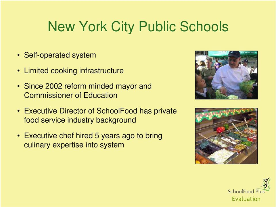 Education Executive Director of SchoolFood has private food service