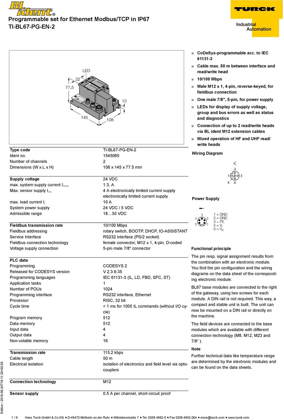 Programmable set for Ethernet Modbus/TCP in IP67 TI-BL67-PG-EN-2 - on din connector pinout diagram, obd2 connector wiring diagram, 4 pin connector wiring diagram, 7 wire connector wiring diagram, m12 connectors 7 pin, db9 connector wiring diagram, 6 pin connector wiring diagram, fanuc alpha series encoder diagram, deutsch connector wiring diagram, phoenix connector wiring diagram, 9 pin connector wiring diagram, m12 sensor cables diagram, 8 pin connector wiring diagram,