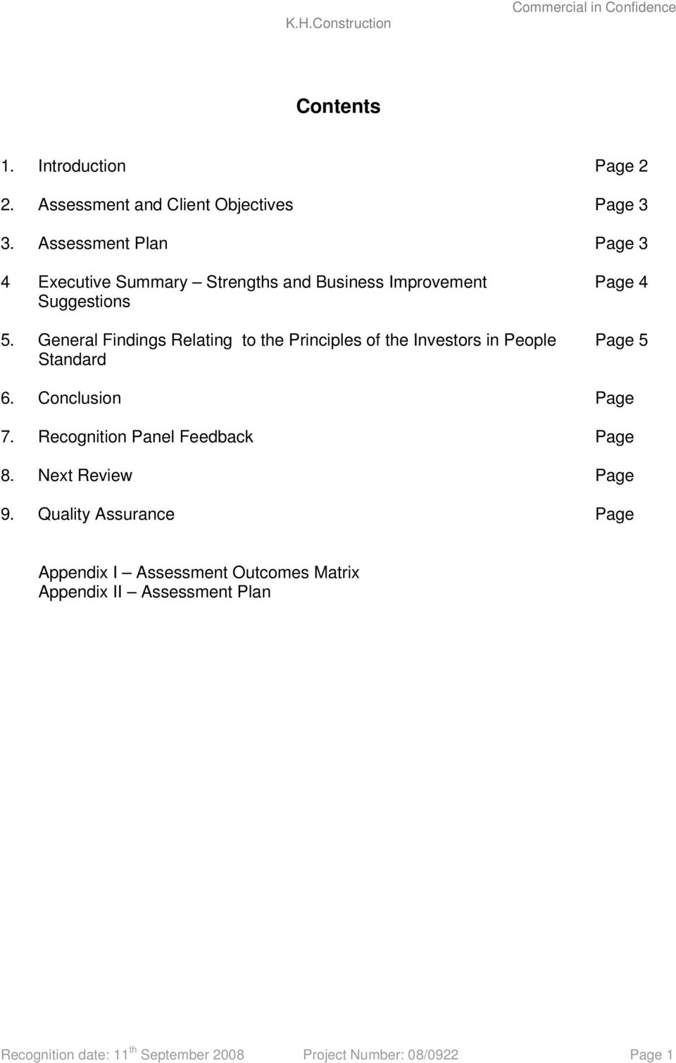 General Findings Relating to the Principles of the Investors in People Standard Page 4 Page 5 6. Conclusion Page 7.