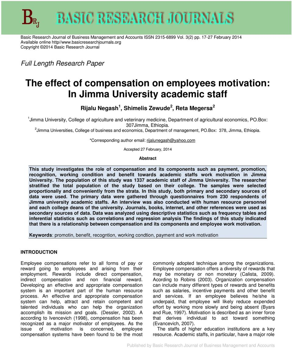 The effect of compensation on employees motivation: In Jimma
