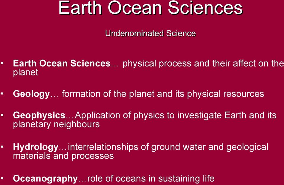 Application of physics to investigate Earth and its planetary neighbours Hydrology