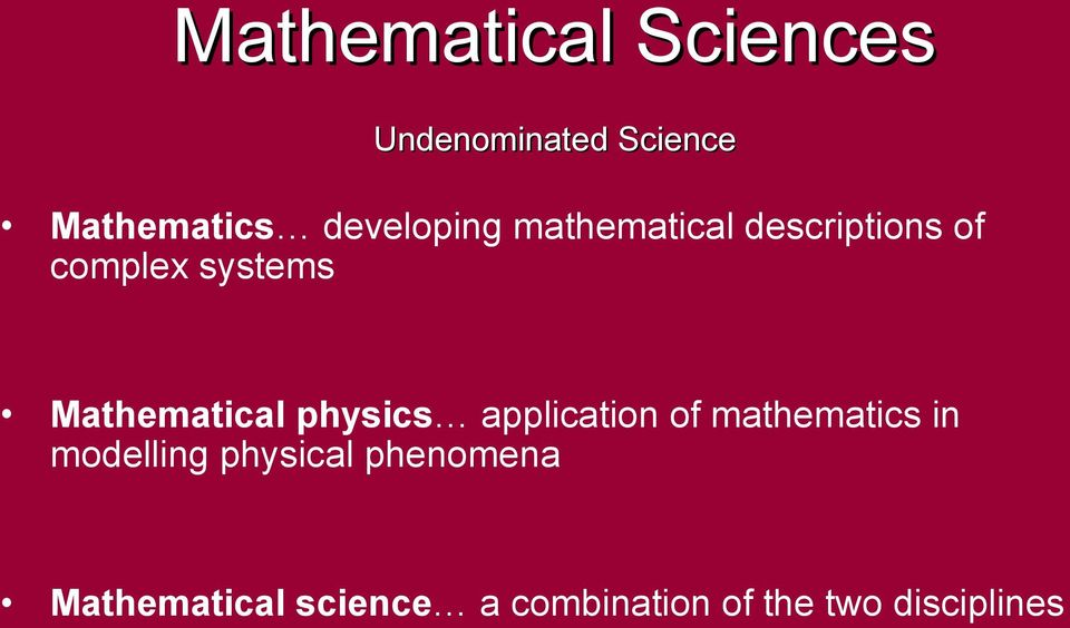Mathematical physics application of mathematics in modelling