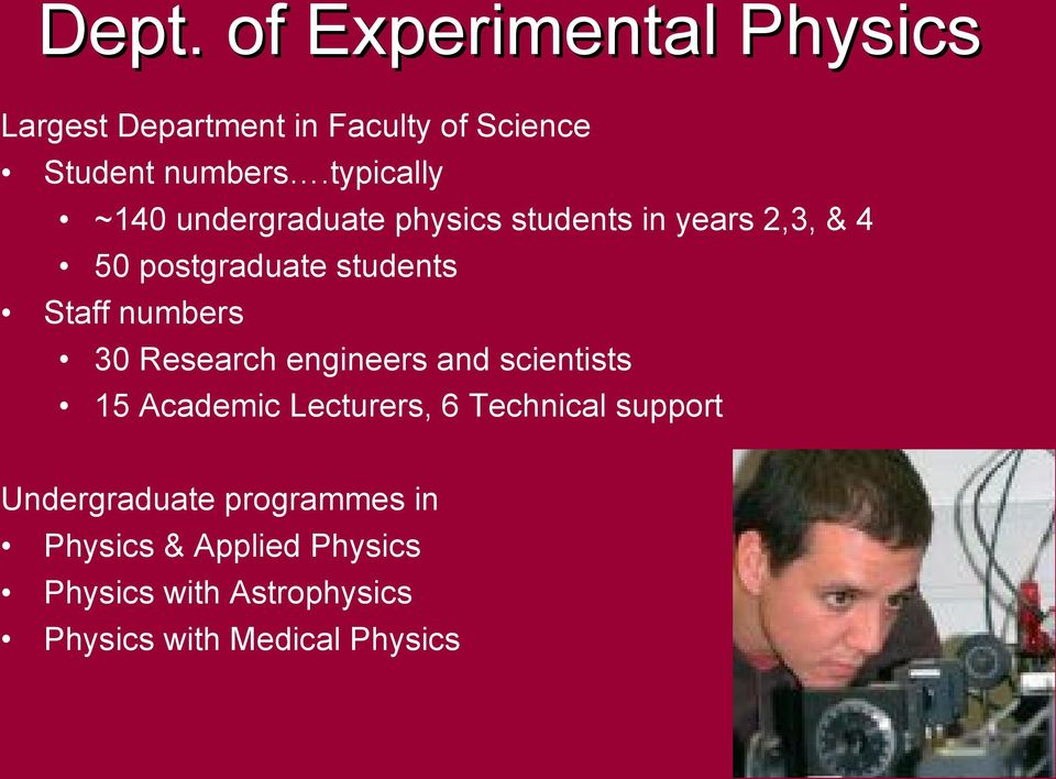 numbers 30 Research engineers and scientists 15 Academic Lecturers, 6 Technical support