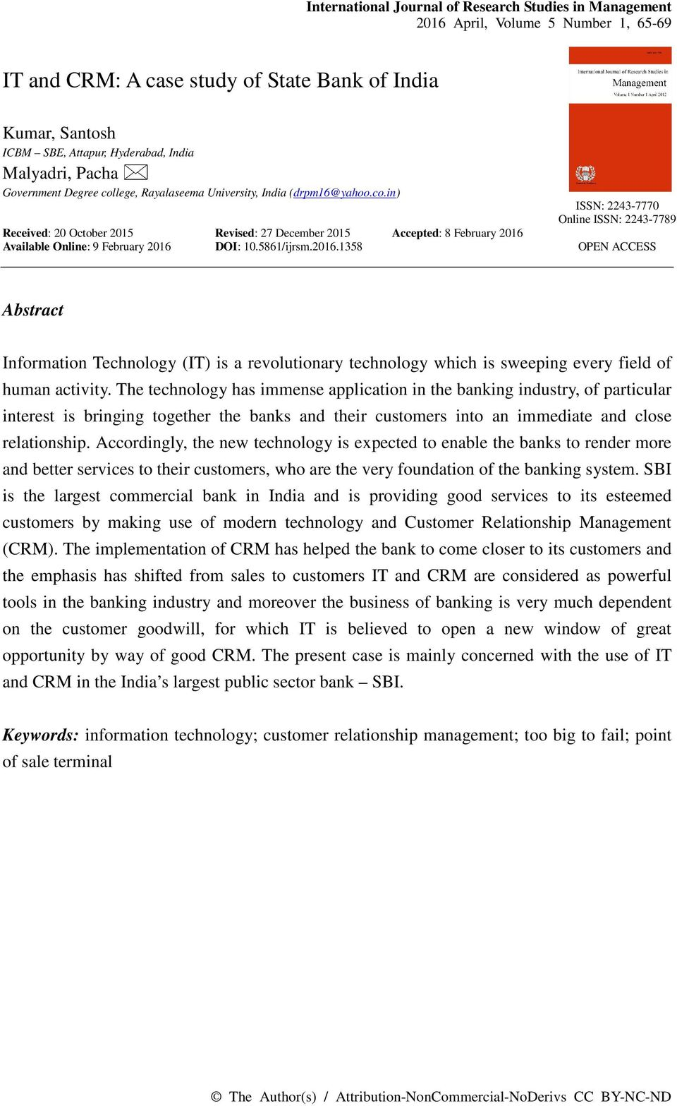 5861/ijrsm.2016.1358 ISSN: 2243-7770 Online ISSN: 2243-7789 OPEN ACCESS Abstract Information Technology (IT) is a revolutionary technology which is sweeping every field of human activity.