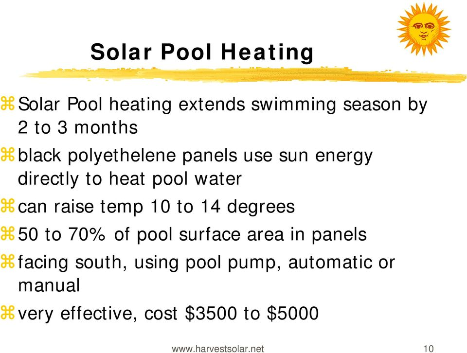 temp 10 to 14 degrees 50 to 70% of pool surface area in panels facing south, using
