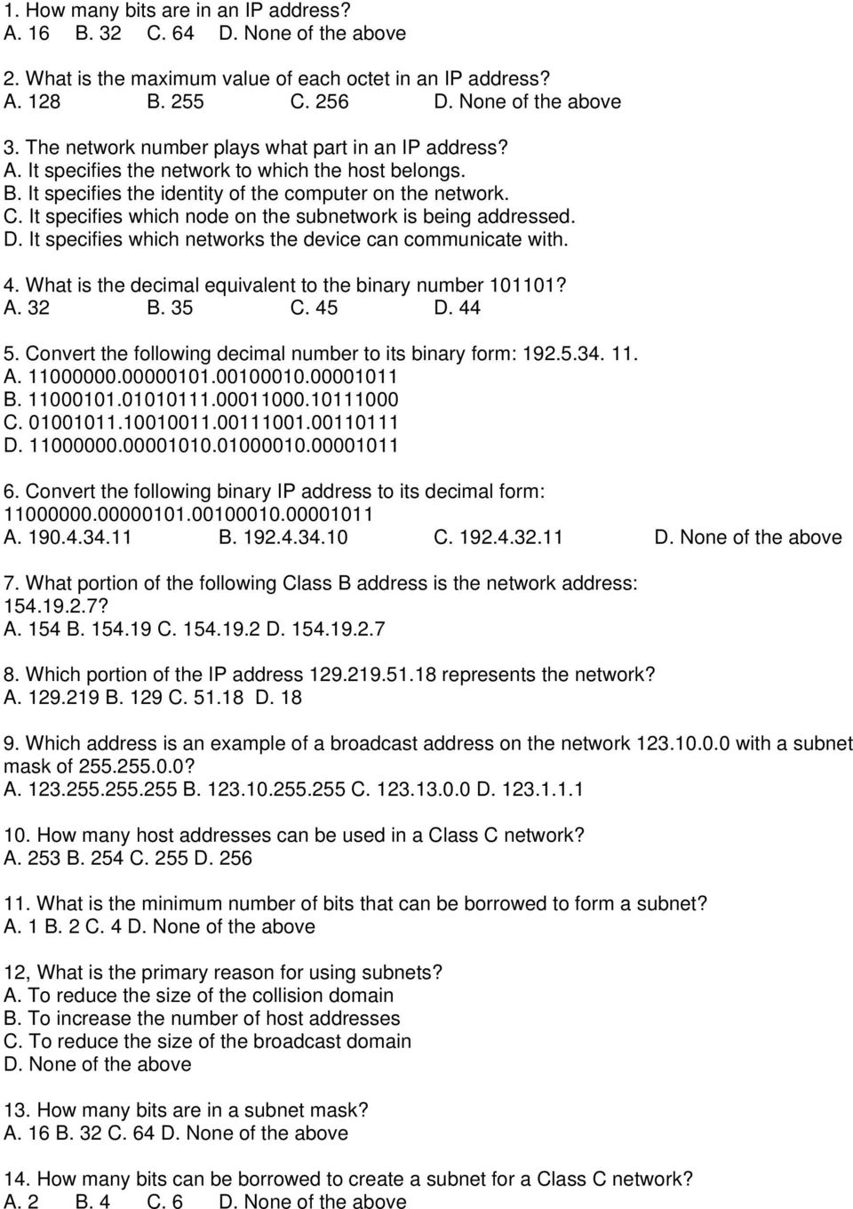 2  What is the maximum value of each octet in an IP address