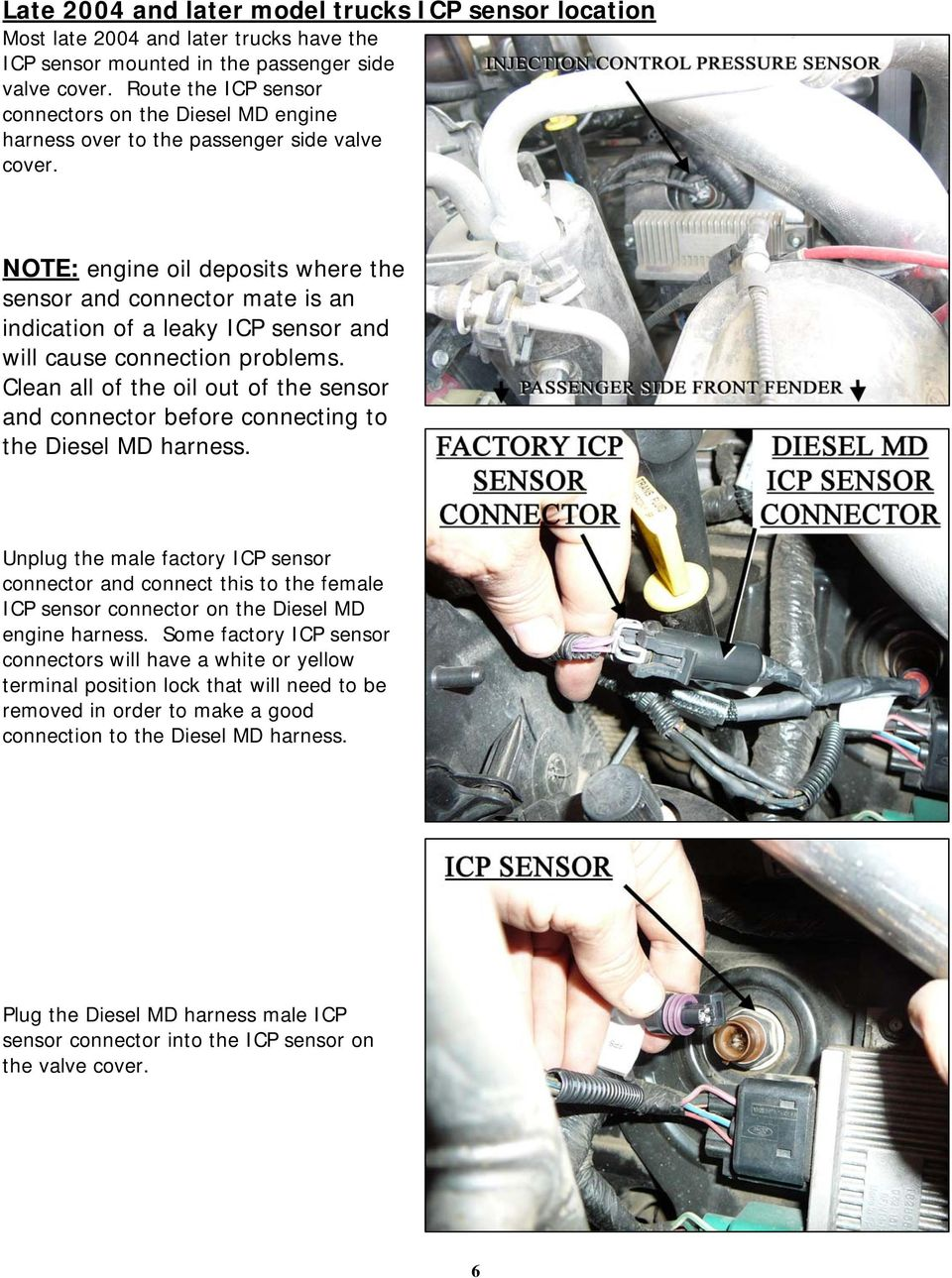 2004 Ford F 250 Icp Sensor Connector Installation Instructions For 63011 Striker Diesel Md Power Modules Note Engine Oil Deposits Where The And Mate Is An Indication Of A