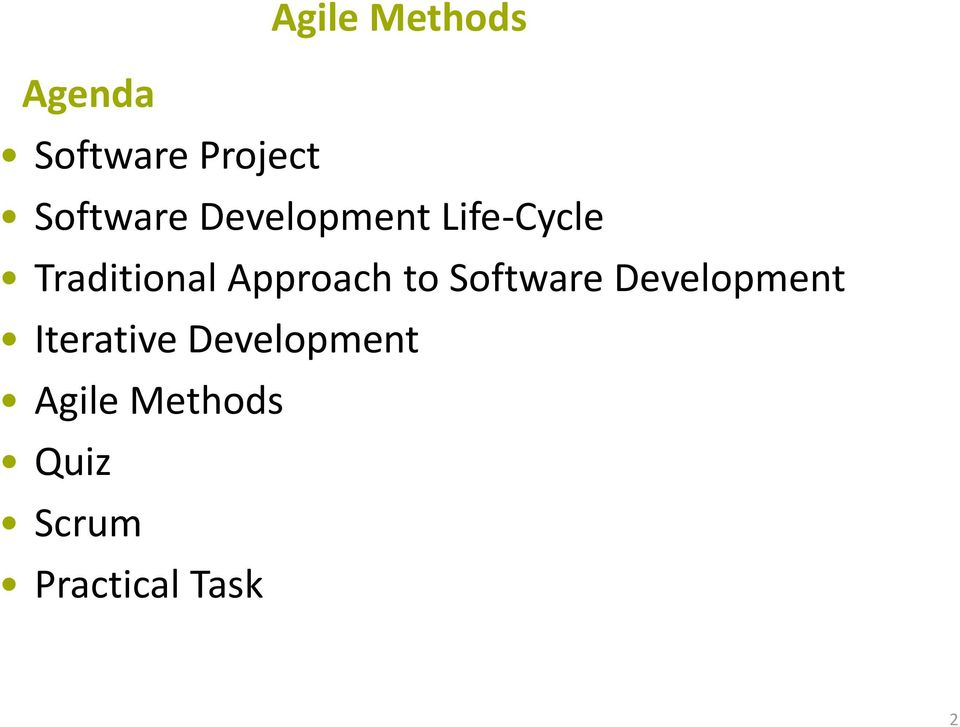 Approach to Software Development Iterative