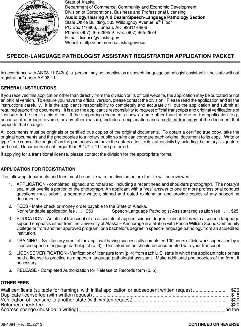 gov/occ SPEECH-LANGUAGE PATHOLOGIST ASSISTANT REGISTRATION APPLICATION PACKET In accordance with AS 08.11.