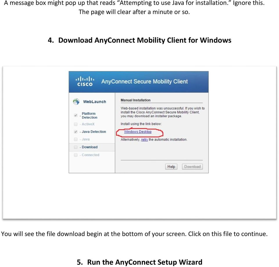 Download AnyConnect Mobility Client for Windows You will see the file download