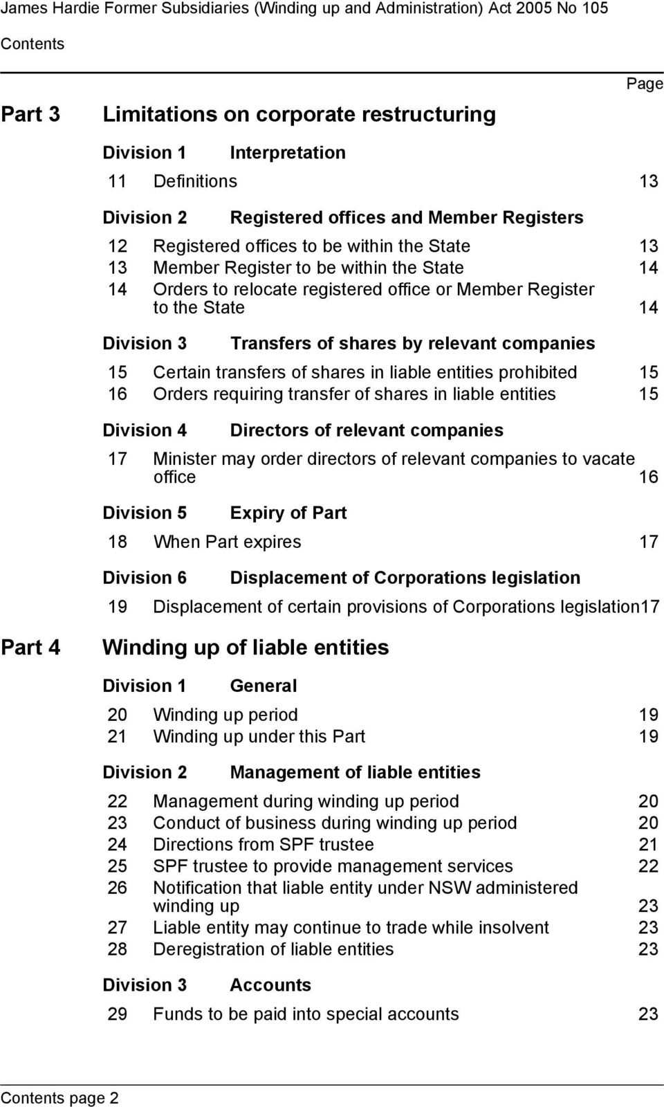 Division 3 Transfers of shares by relevant companies 15 Certain transfers of shares in liable entities prohibited 15 16 Orders requiring transfer of shares in liable entities 15 Division 4 Directors