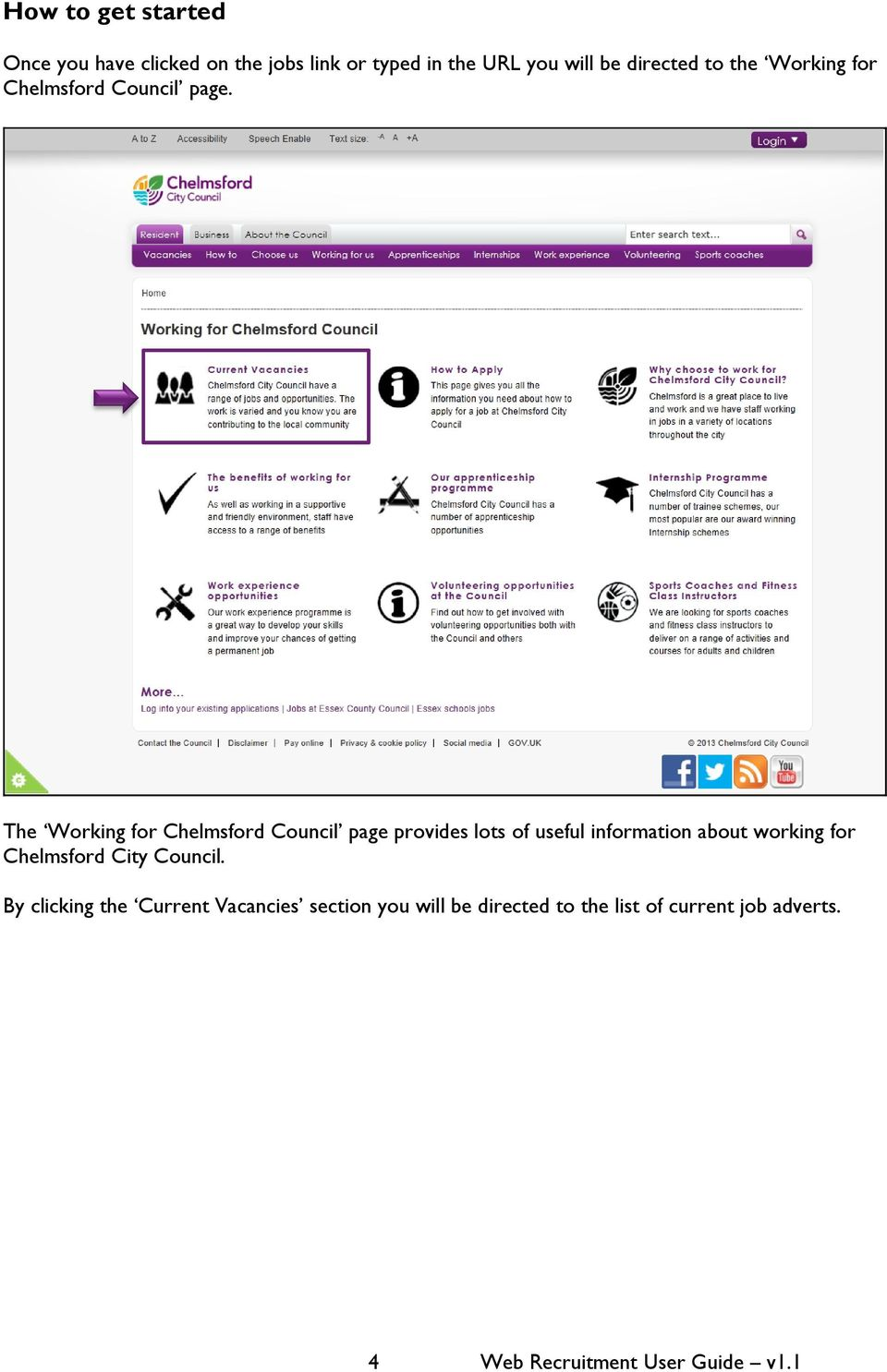 The Working for Chelmsford Council page provides lots of useful information about working for