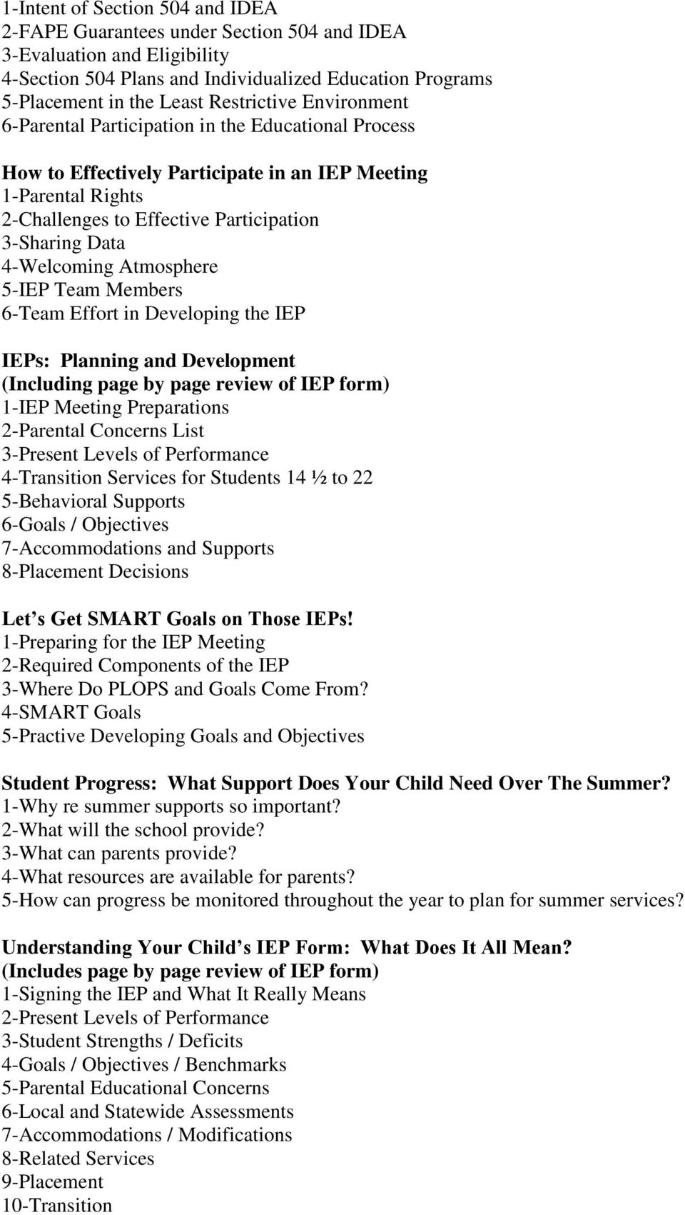 Iep Planning Accommodations Modifications Smart Kids >> Family Matters Ptic Training Topics And Agendas Pdf